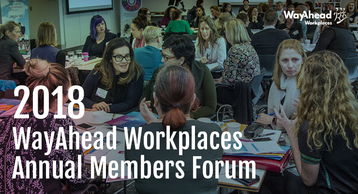WayAhead Workplaces Annual Members Forum 2018